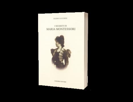 I Segreti di Maria Montessori