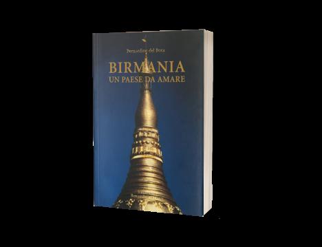 Birmania un Paese da Amare