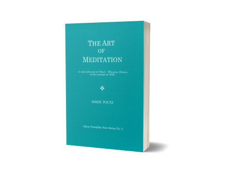 ART OF MEDITATION, THE