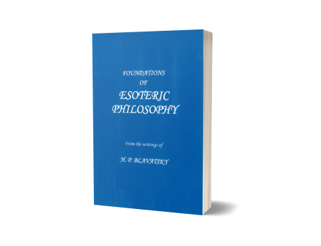 FOUNDATIONS OF ESOTERIC PHILOSOPHY