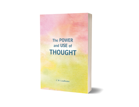 POWER AND USE OF THOUGHT, THE
