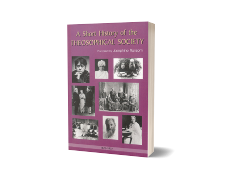 SHORT HISTORY OF THE THEOSOPHICAL SOCIETY, A