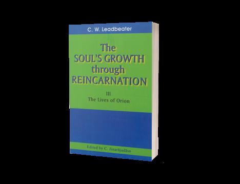 SOUL'S GROWTH, THE (Volume III)