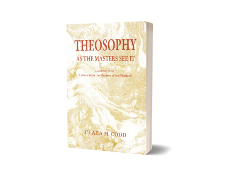 THEOSOPHY AS THE MASTERS SEE IT