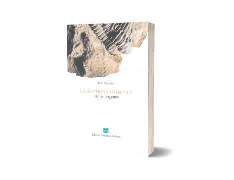 La Dottrina Segreta - Vol. 5 Antropogenesi