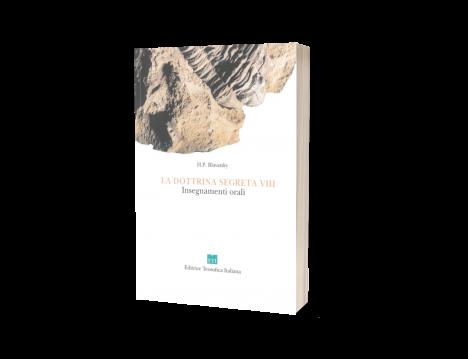 La Dottrina Segreta - Vol. 8 Insegnamenti orali